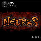 Neuras Takes de Sony Festa