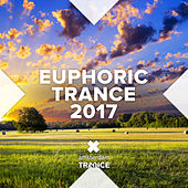 Euphoric Trance 2017 - EP by Various Artists