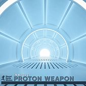 Proton Weapon - Single by Various Artists