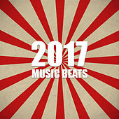 2017 Music Beats – Best Chill Out Songs, Melodies to Have Fun, Beach Music, Summer 2017 von Chill Out
