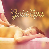 Gold Spa – Inner Healing, Zen, Spa Music, Deep Sleep, Soothing Nature Sounds, Pure Rest by Massage Tribe