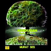 Nardugan (Opbe Dances) Maxi Single von Murat Ses