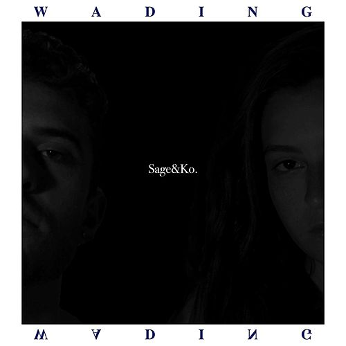 Wading - EP by Sage