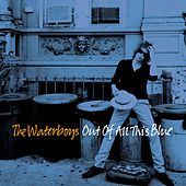 Out of All This Blue (Deluxe) van The Waterboys