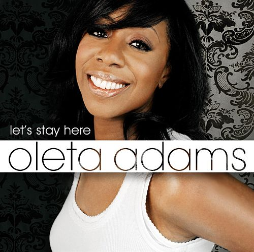 Let's Stay Here by Oleta Adams