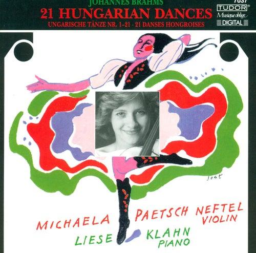 BRAHMS, J.: 21 Hungarian Dances (arr. M.P. Neftel for violin and piano) (Neftel, Klahn) by Michaela Paetsch Neftel