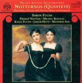 HOFFMEISTER, F.A.: Quintets Nos. 1, 2, 4, 5 and 6 (Fuchs, Sax, Hefti, Novsak, Fuchs-Richter, Rouilly) by Simon Fuchs