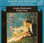 RAFF, J.: Violin Sonatas Nos. 2 and 5 (Daskalakis, Ishay) by Roglit Ishay
