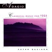 Adagio: Classical Music For Yoga by Peter Davison