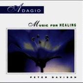 Adagio: Music For Healing by Peter Davison