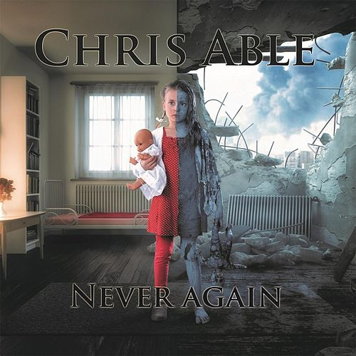 Never Again by Chris Able