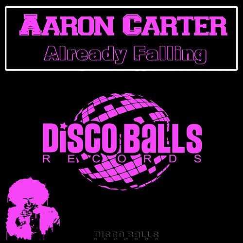 Already Falling by Aaron Carter