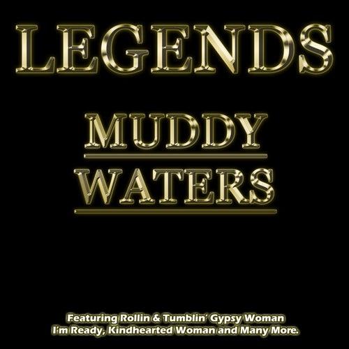 Legends - Muddy Waters von Muddy Waters