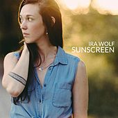 Sunscreen di Ira Wolf