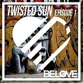Twisted Sun, Episode 1 - EP by Various Artists