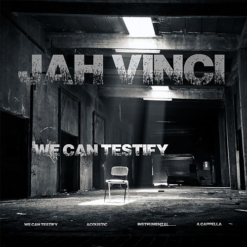 We Can Testify by Jah Vinci