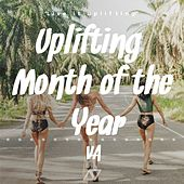 Uplifting Month of The Year VA - EP by Various Artists