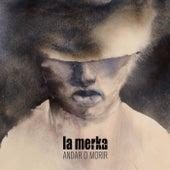 Andar o Morir by Merka