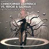 Nervous / Resolution - Single by Christopher Lawrence