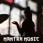 Mantra Music – Tibetan Melodies, Music for Meditation, Yoga, Zen Power, Healing Sensations by Buddha Lounge