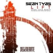 Lift (Remixes) by Sean Tyas