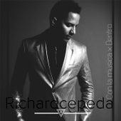 Con la Musica X Dentro de Richard Cepeda