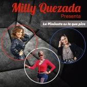 La Pimienta Es la Que Pica by Milly Quezada