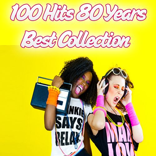 100 Hits 80 Years (Best Collection) by Various Artists