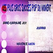 Les Plus Gros Succès Pop du Moment von Various Artists