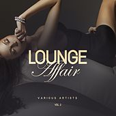 Lounge Affair, Vol. 2 by Various Artists