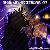 Die größten Hits des Augenblicks (The biggest hits of the moment) von Various Artists