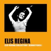 Elis Regina Collection (Remastered) by Elis Regina