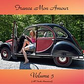 France Mon Amour Vol. 5 (Remastered 2017) de Various Artists