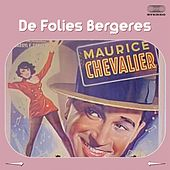 De Folies Bergeres von Maurice Chevalier