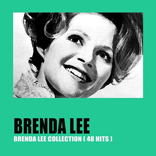 Brenda Lee Collection (48 Remastered Hits) by Brenda Lee
