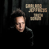 Truth Serum de Garland Jeffreys