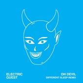 Oh Devil (feat. Devin Di Dakta) [Different Sleep Remix] von Electric Guest