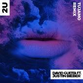 2U (feat. Justin Bieber) (Tujamo Remix) von David Guetta