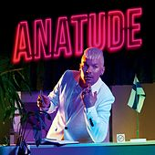 Anatude by Antti Tuisku