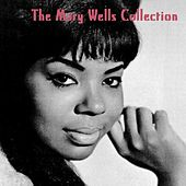 The Mary Wells Collection von Mary Wells