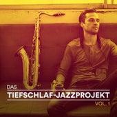 Das Tiefschlaf-Jazzprojekt, Vol. 1 (Entspannender Jazz für friedliche Nächte) de Various Artists