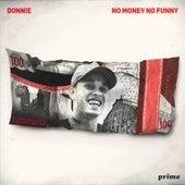No Money No Funny by Donnie