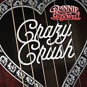 Crazy Crush by Ronnie McDowell
