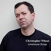 Limehouse Songs de Christopher Wheat