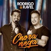 Chora Nega (Ao Vivo) von Rodrigo & Ravel