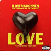 Love (feat. Rae Sremmurd) di ILoveMakonnen
