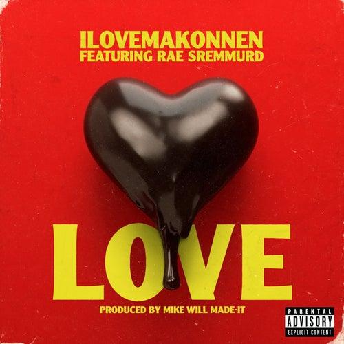 Love (feat. Rae Sremmurd) de ILoveMakonnen