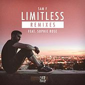 Limitless (feat. Sophie Rose) [Remixes] von Sam F.