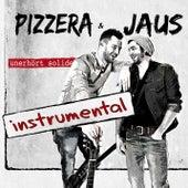 Unerhört Solide (Instrumental) von Pizzera & Jaus