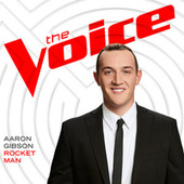 Rocket Man (The Voice Performance) by Aaron Gibson
